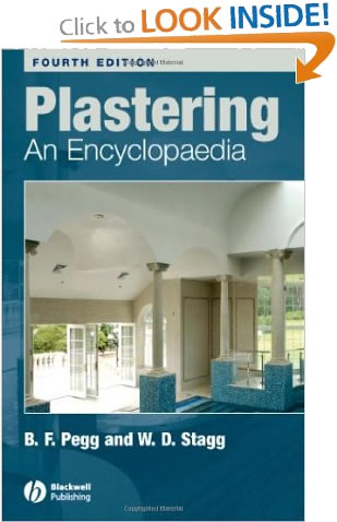 Plastering An Encyclopedia B. F. Pegg & W. D. Stagg